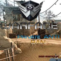 [Private] Anti Ban Warface